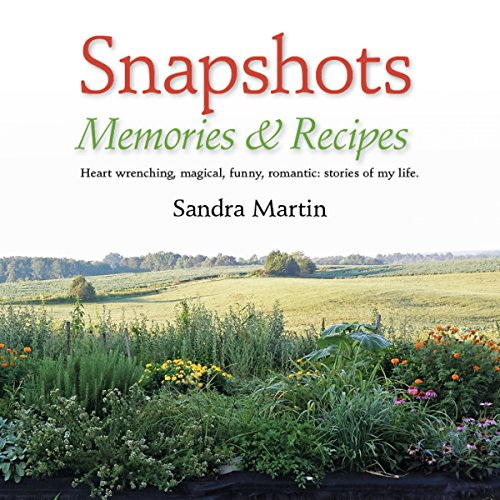 Snapshots: Memories and Recipes audiobook cover art
