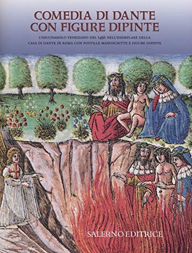 Comedia di Dante con figure dipinte. Commentario. Ediz. illustrata