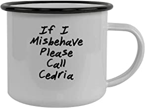 If I Misbehave Please Call Cedria - Stainless Steel 12Oz Camping Mug, Black