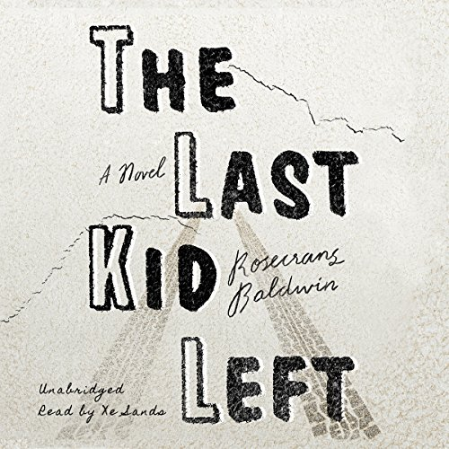 The Last Kid Left audiobook cover art