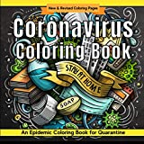 Coronavirus Coloring Book: Epidemic Coloring Pages for Quarantine | Covid 19 Creative Coloring | Snot Yellow (Quarantine & Chill)