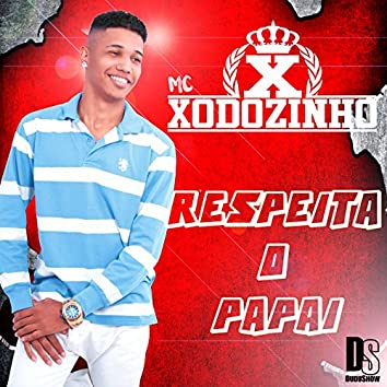 Respeita o Papai - Single