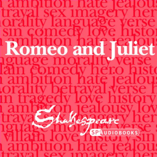 SPAudiobooks Romeo and Juliet (Unabridged, Dramatised)                   By:                                                                                                                                 William Shakespeare                               Narrated by:                                                                                                                                 Full-Cast featuring Peter Lindford,                                                                                        Terrence Hardiman                      Length: 2 hrs and 57 mins     19 ratings     Overall 4.2