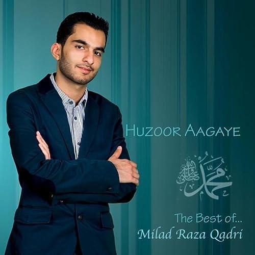 Ya Nabi Salaam Alaika by Milad Raza Qadri on Amazon Music