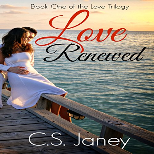 Love Renewed (Love Trilogy Book 1) audiobook cover art