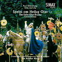 Paul Okkenhaug : Spelet om Heilag Olav (the Saint OlavDrama)
