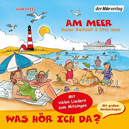 Am Meer (Was hör ich da?) Titelbild