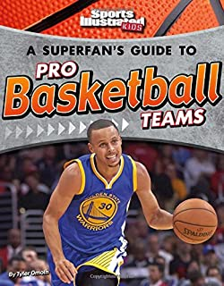 A Superfan's Guide to Pro Basketball Teams (Pro Sports Team Guides)