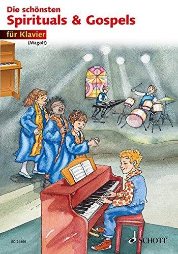 Die schönsten Spirituals & Gospels: sehr leicht bearbeitet. Klavier. Spielpartitur.