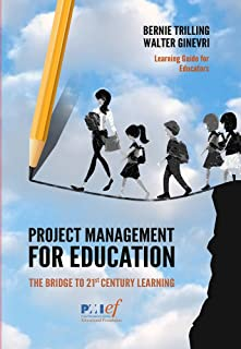 Project Management for Education: The Bridge to 21st Century Learning