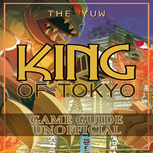 King of Tokyo Game Guide Unofficial audiobook cover art
