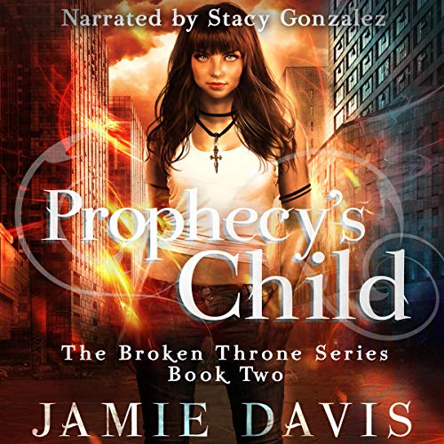 Prophecy's Child Audiobook By Jamie Davis cover art