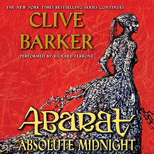 Absolute Midnight     Abarat, Book 3              By:                                                                                                                                 Clive Barker                               Narrated by:                                                                                                                                 Richard Ferrone                      Length: 15 hrs and 19 mins     221 ratings     Overall 4.4