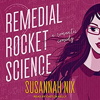 Remedial Rocket Science audiobook cover art