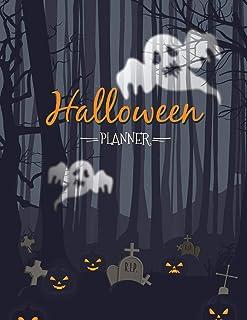 Halloween Planner: Halloween Organizer, Halloween Holiday Planner, Halloween Decoration Party, Halloween Vacation Journal,...