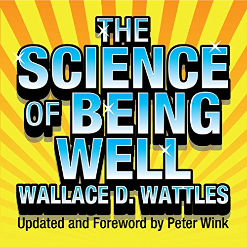 The Science of Being Well audiobook cover art