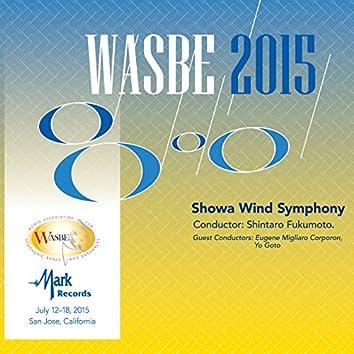 2015 WASBE San Jose, USA: Showa Wind Symphony (Live)