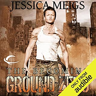 Ground Zero     The Becoming, Book 2              By:                                                                                                                                 Jessica Meigs                               Narrated by:                                                                                                                                 Christian Rummel                      Length: 9 hrs and 2 mins     179 ratings     Overall 4.1