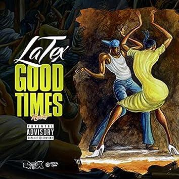 Good Times (Ratchet)