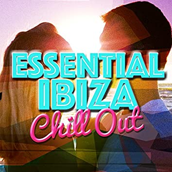 Essential Ibiza Chill Out