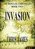 Invasion: The Repulse Chronicles, Book Two