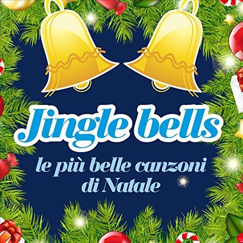 Jingle Bells (Le più belle canzoni di Natale per bambini)