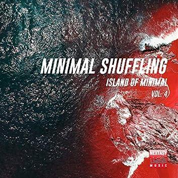 Minimal Shuffling, Vol. 4 (Island Of Minimal)