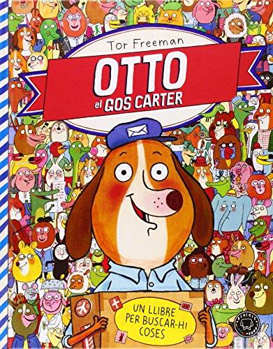 Otto El Gos Carter. Un Llibre Per Buscar-Hi Coses (Blackie Little Books (catala))