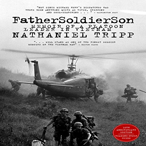 Father, Soldier, Son: Memoir of a Platoon Leader In Vietnam audiobook cover art