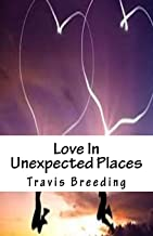 Love In Unexpected Places