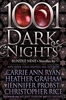 1001 Dark Nights: Bundle Nine by [Carrie Ann Ryan, Heather Graham, Jennifer Probst, Christopher Rice, Melanie Harlow, Lili Valente]