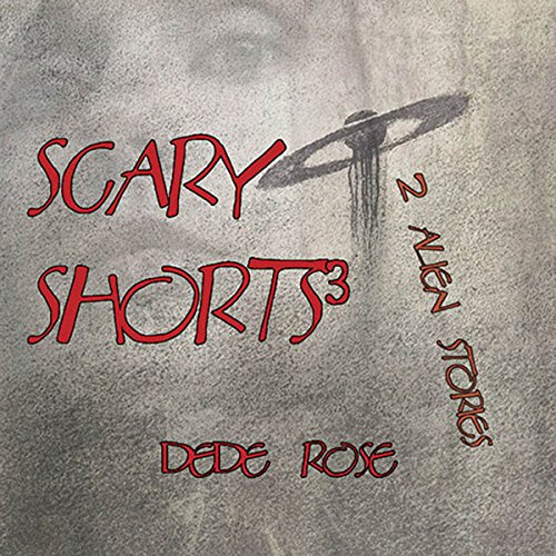 Scary Shorts 3: 2 Alien Stories audiobook cover art