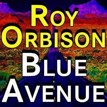 Roy Orbison Blue Avenue
