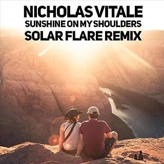 Sunshine on My Shoulders (Solar Flare Remix)