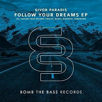 Follow Your Dreams EP