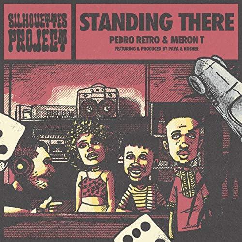 The Silhouettes Project, Pedro Retro & Meron T feat. Kosher & Paya