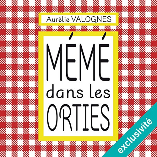 Mémé dans les orties audiobook cover art