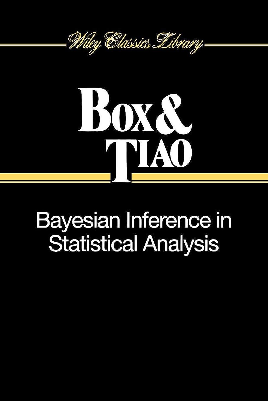機械的に磁気アスリートBayesian Inference in Statistical Analysis (Wiley Classics Library)
