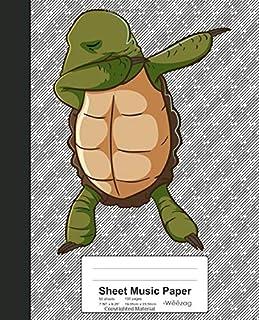 Sheet Music Paper: Turtle Dabbing Tortoise Book (Weezag Sheet Music Paper Notebook)