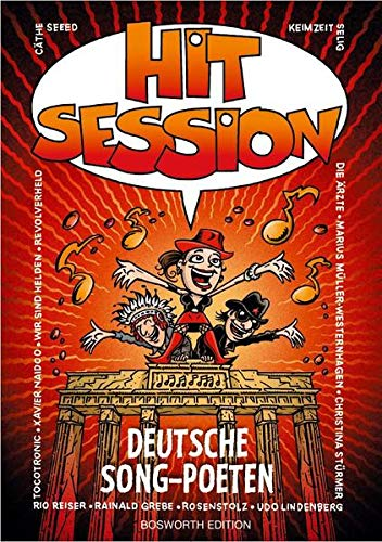Hit Session Deutsche Song-Poeten: Noten für Gitarre, Gesang, Gesang, Gitarre: 100 Songs Deutscher Liedermacher