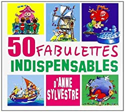 50 Fabulettes Indispensables by Anne Sylvestre