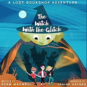 The Witch with the Glitch: A Fairy Tale Adventure's image