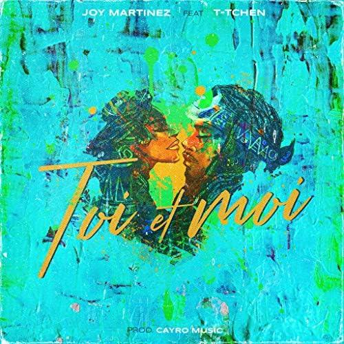 Joy Martinez feat. T-tchen