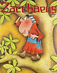 Bible Big Books: Zacchaeus Board Book
