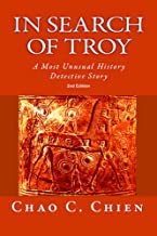 In Search of Troy, 2nd Edition: An Unusual History Detective Story