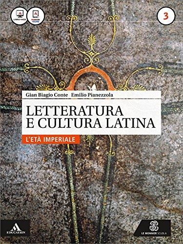 Letteratura e cultura latina. Per i Licei e gli Ist. magistrali. Con e-book. Con espansione online: 3