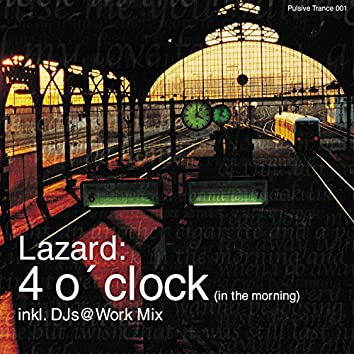 4 o'Clock (In the Morning)