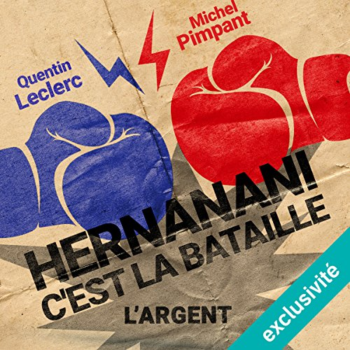 Hernanani - C'est la bataille : L'argent audiobook cover art