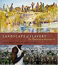 Landscape of Slavery: The Plantation in American Art (Non Series)