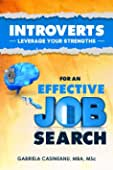 Introverts: Leverage Your Strengths for an Effective Job Search best Job Hunting Books